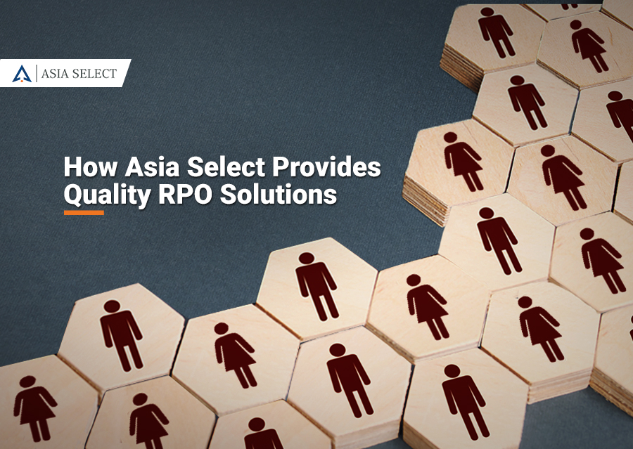 How Asia Select provides quality RPO solutions