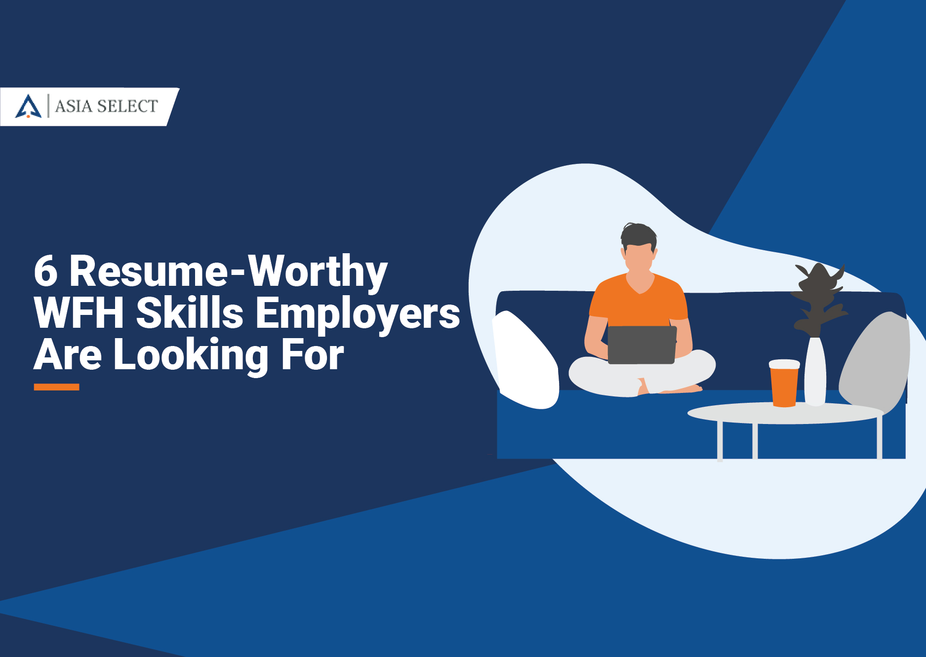 6 Resume-worthy WFH skills employers are looking for