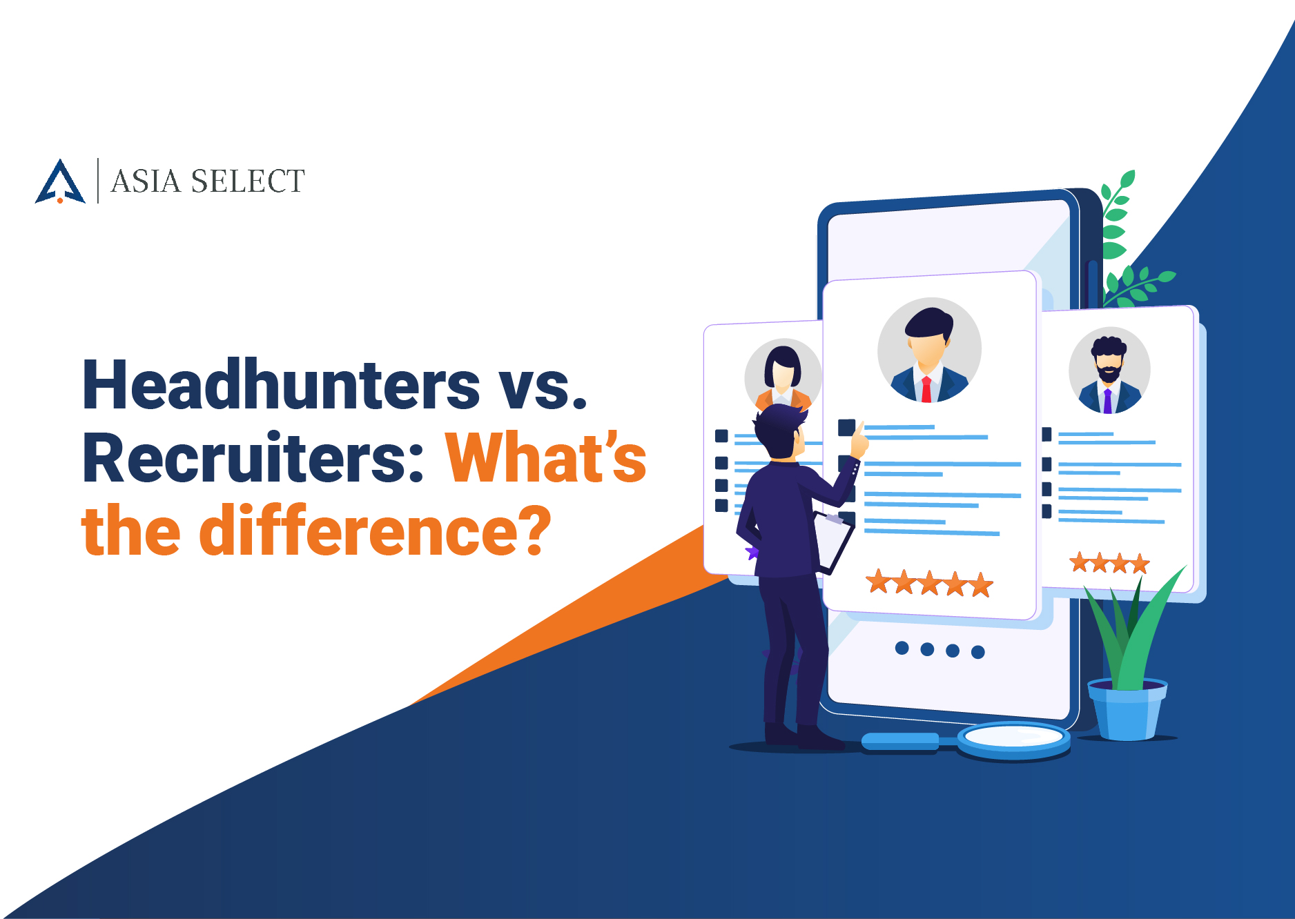 Headhunters vs. Recruiters: What's the difference?